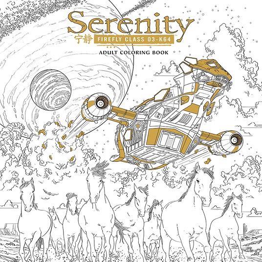 SERENITY: COLOURING BOOK (LIBRO PARA COLOREAR) [RUSTICA] | Akira ...