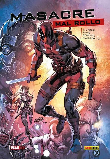 MASACRE (DEADPOOL): MAL ROLLO (MARVEL ORIGINAL GRAPHIC NOVEL) [CARTONE] | LIEFELD, ROB / SIMS, CHRIS | Akira Comics  - libreria donde comprar comics, juegos y libros online