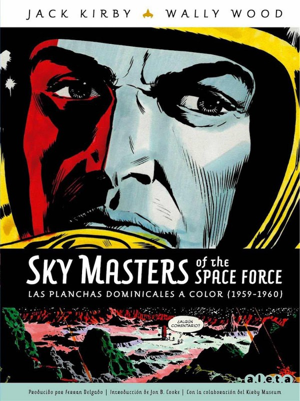 SKY MASTERS OF THE SPACE FORCE VOLUMEN 3 [CARTONE] | WOOD, WALLY / KIRBY, JACK | Akira Comics  - libreria donde comprar comics, juegos y libros online